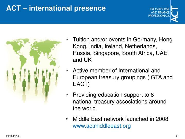 ACT – international presence