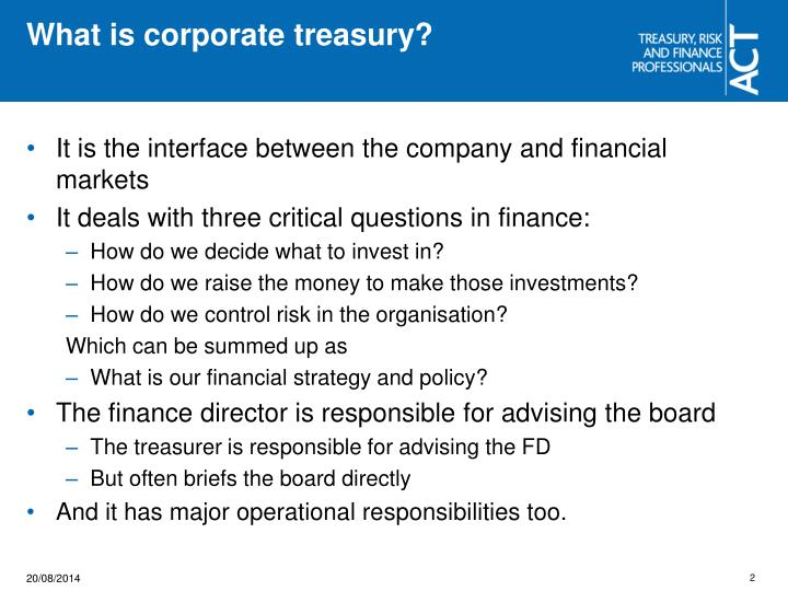 What is corporate treasury?