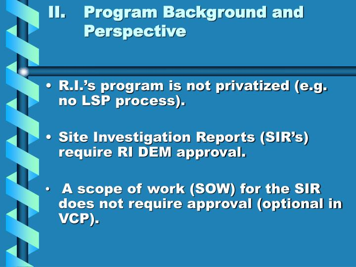 II.Program Background and Perspective