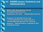 iii ridem issues technical and administrative