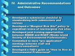 iv administrative recommendations and outcomes