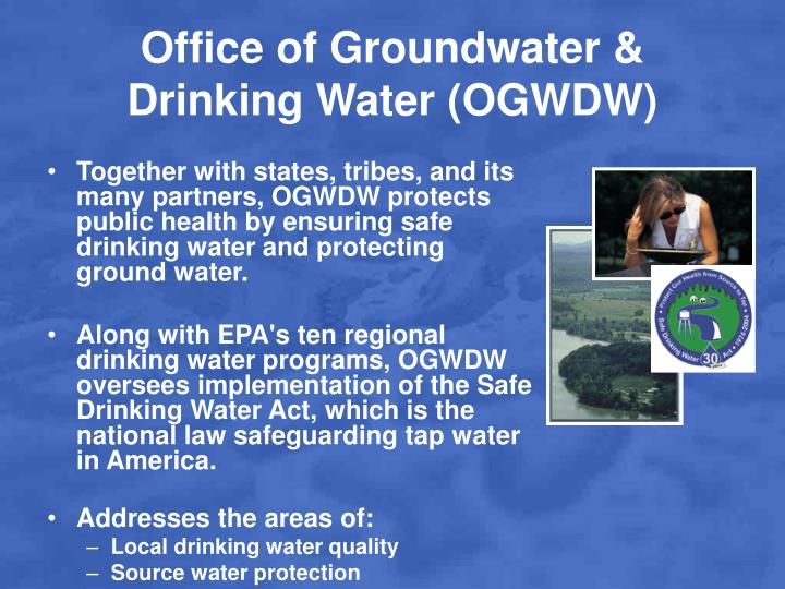 Office of Groundwater & Drinking Water (OGWDW)