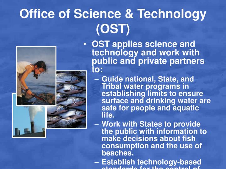 Office of Science & Technology (OST)