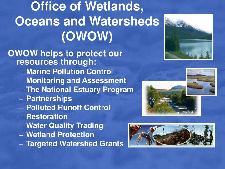 Office of Wetlands, Oceans and Watersheds (OWOW)