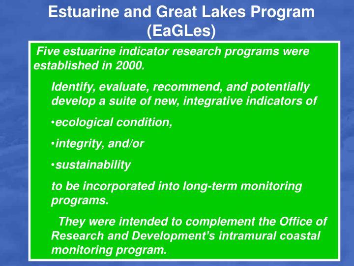 Estuarine and Great Lakes Program (EaGLes)