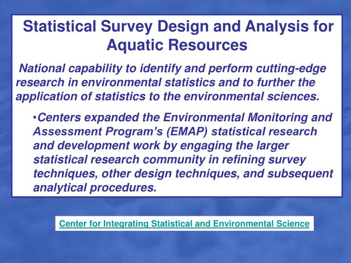 Statistical Survey Design and Analysis for Aquatic Resources