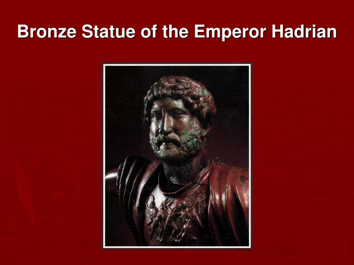 Bronze Statue of the Emperor Hadrian