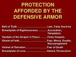 protection afforded by the defensive armor
