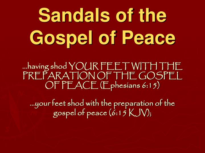 Sandals of the Gospel of Peace