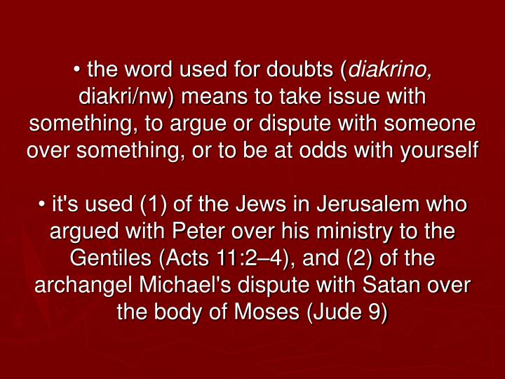 • the word used for doubts (