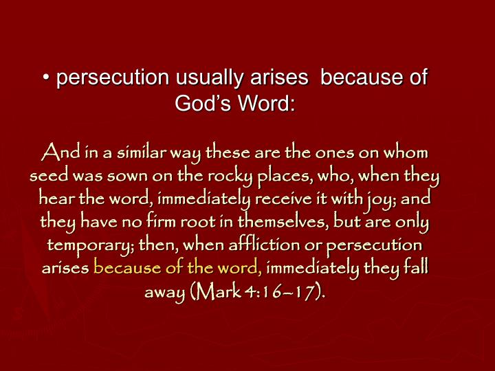 • persecution usually arises