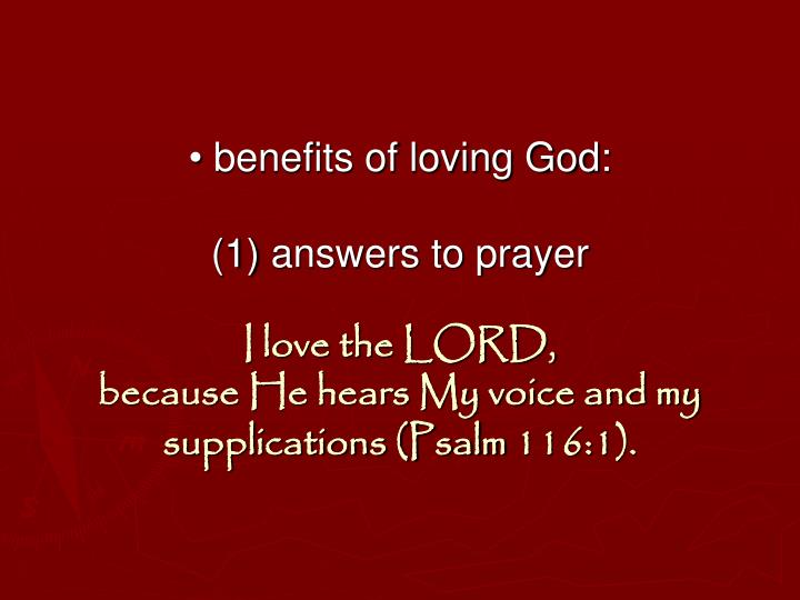 • benefits of loving God: