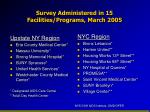 survey administered in 15 facilities programs march 2005