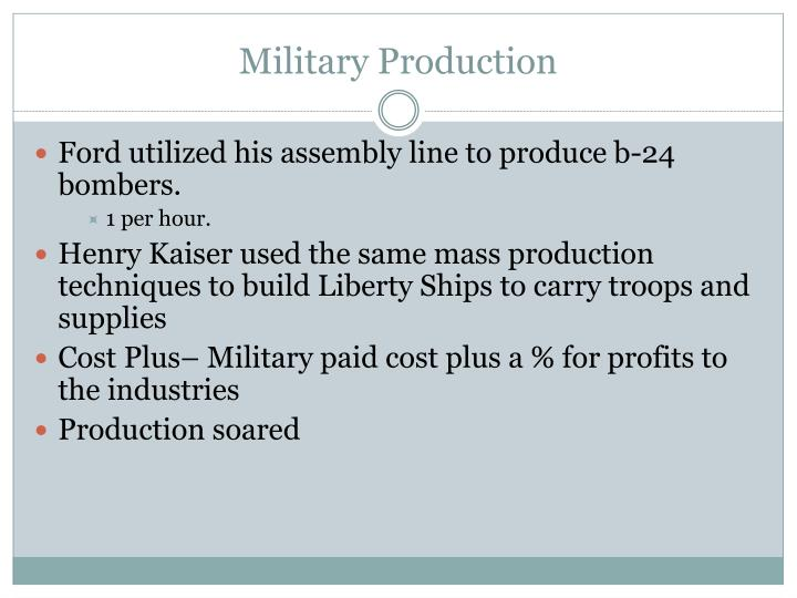 Military Production