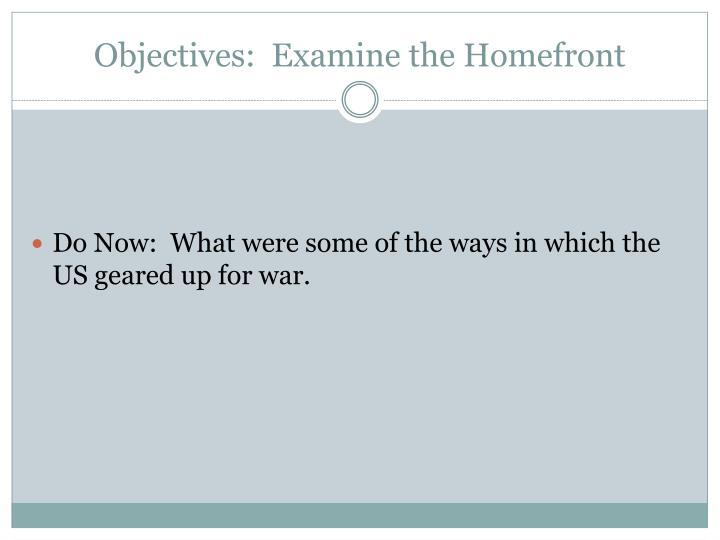 Objectives:  Examine the