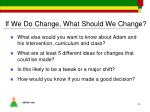 if we do change what should we change