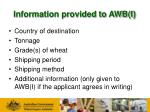 information provided to awb i