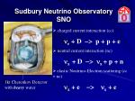 sudbury neutrino observatory sno