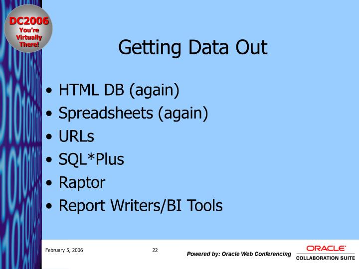 Getting Data Out