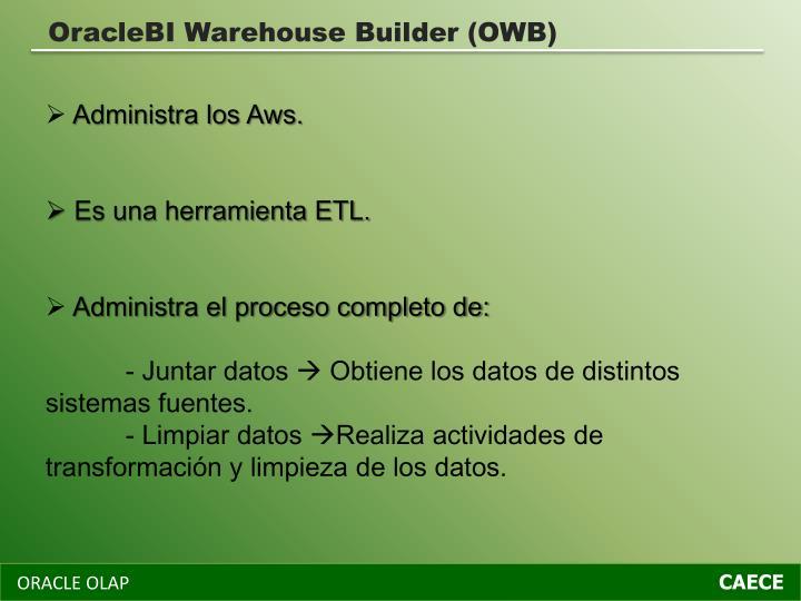 OracleBI Warehouse Builder (OWB)