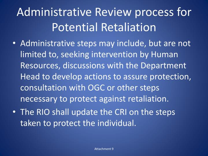 Administrative Review process for Potential Retaliation