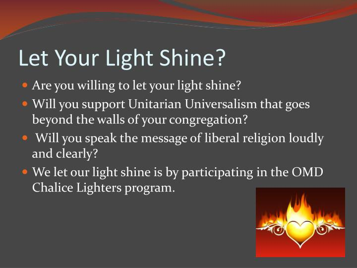 Let Your Light Shine?