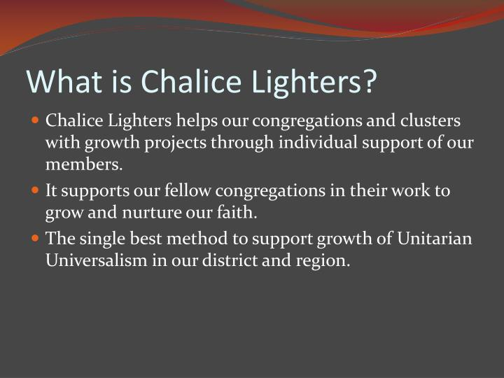 What is Chalice Lighters?