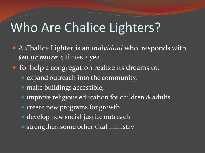 Who Are Chalice Lighters?