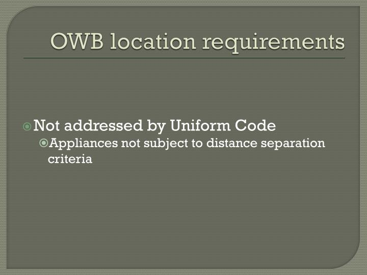 OWB location requirements