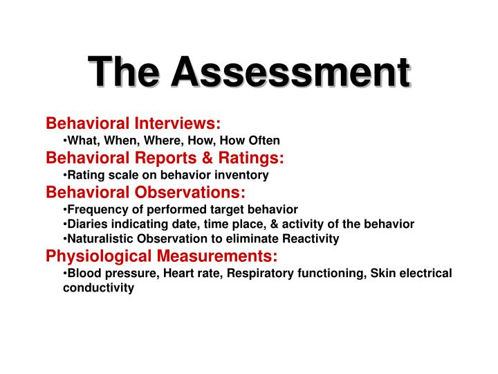 The Assessment