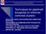 techniques for pipelined broadcast on ethernet switched clusters
