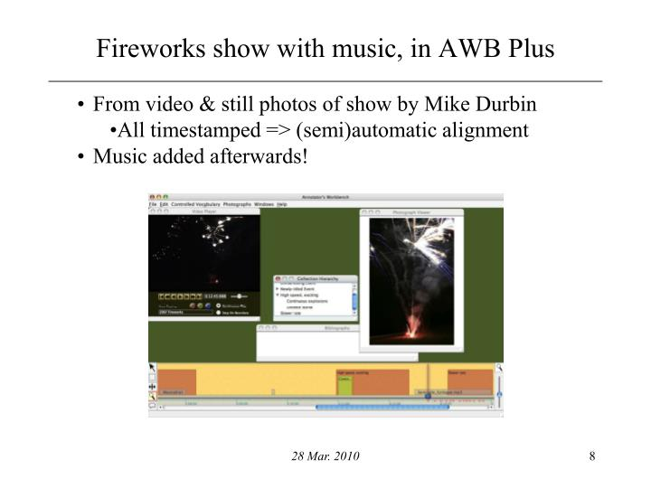 Fireworks show with music, in AWB Plus