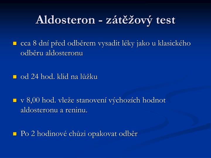 Aldosteron - zátěžový test