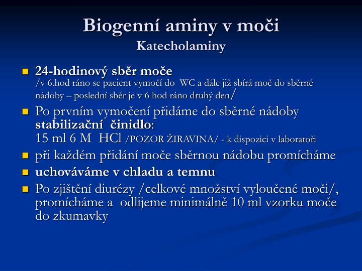 Biogenní aminy v moči