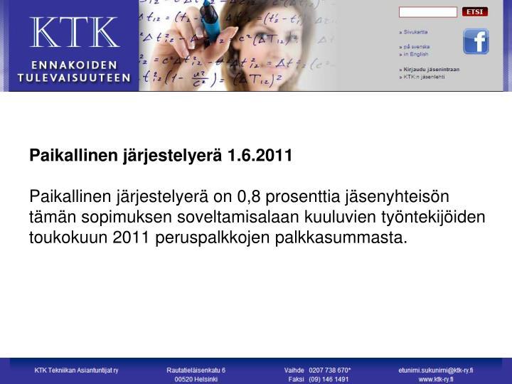 Paikallinen järjestelyerä 1.6.2011