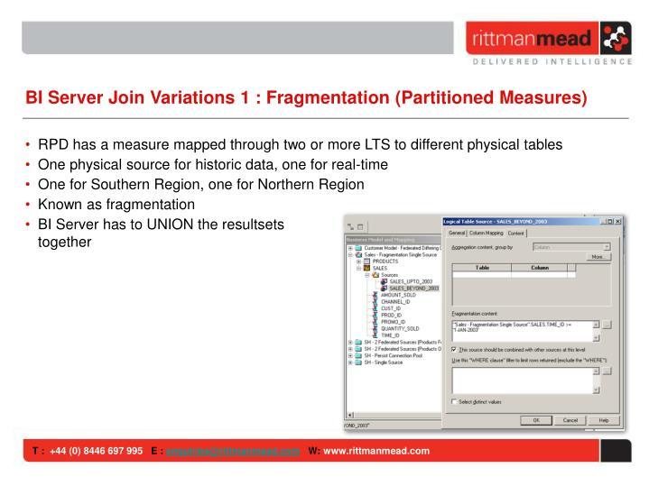 BI Server Join Variations 1 : Fragmentation (Partitioned Measures)