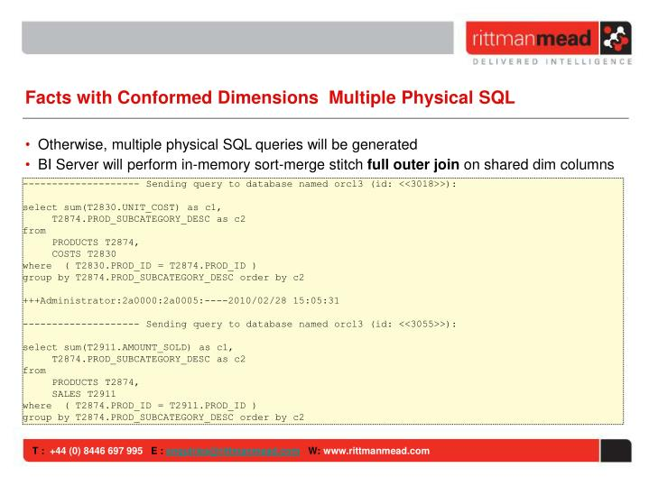 Facts with Conformed Dimensions  Multiple Physical SQL