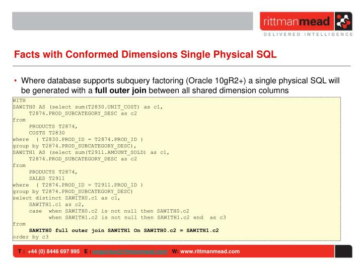 Facts with Conformed Dimensions Single Physical SQL