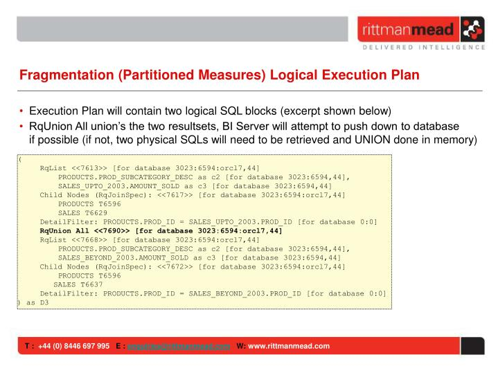 Fragmentation (Partitioned Measures) Logical Execution Plan
