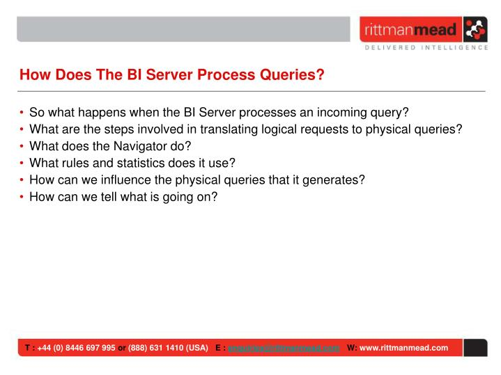 How Does The BI Server Process Queries?