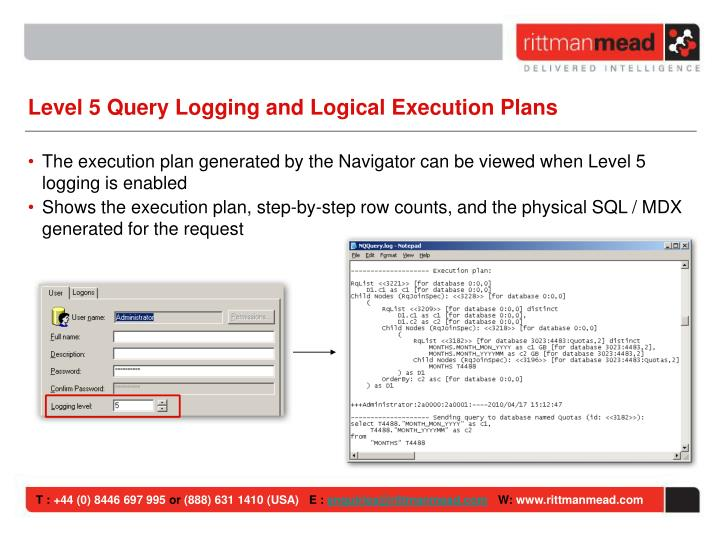 Level 5 Query Logging and Logical Execution Plans