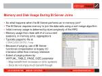 memory and disk usage during bi server joins