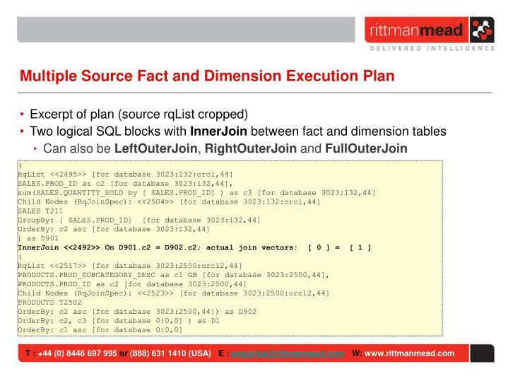 Multiple Source Fact and Dimension Execution Plan