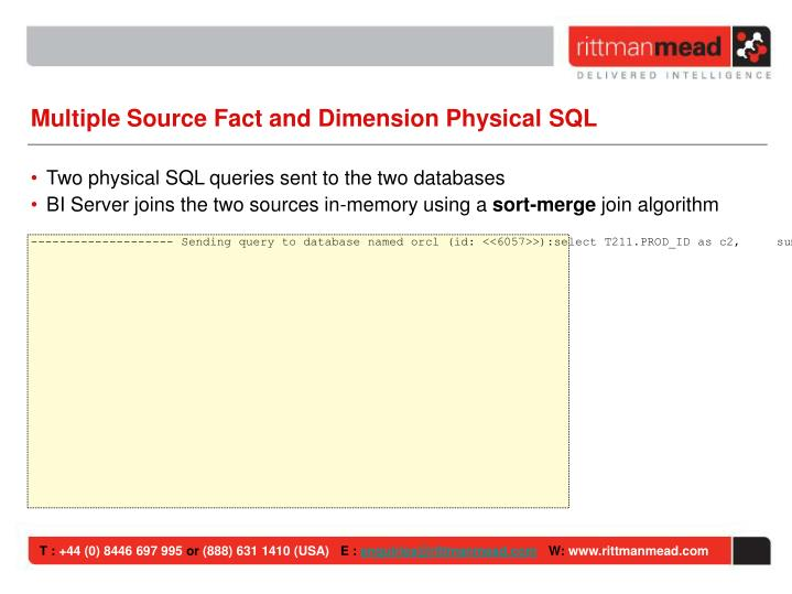 Multiple Source Fact and Dimension Physical SQL