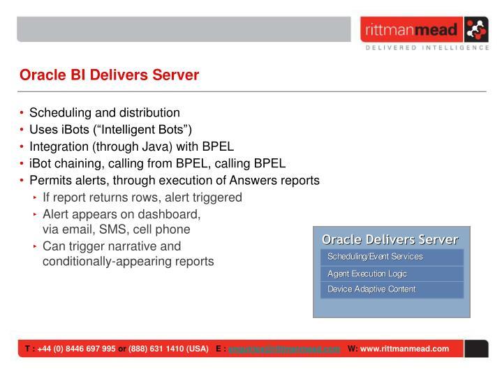Oracle BI Delivers Server