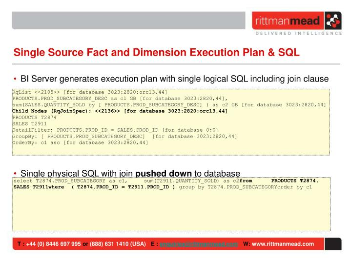 Single Source Fact and Dimension Execution Plan & SQL