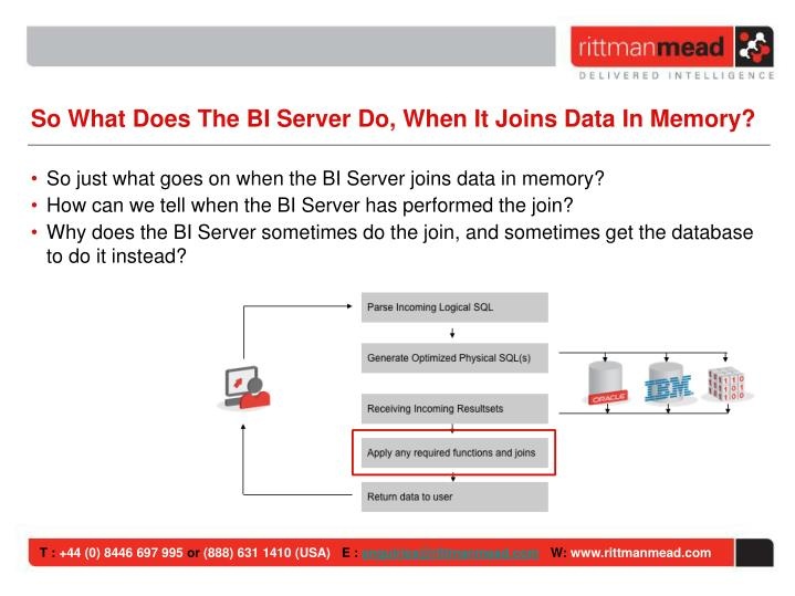 So What Does The BI Server Do, When It Joins Data In Memory?