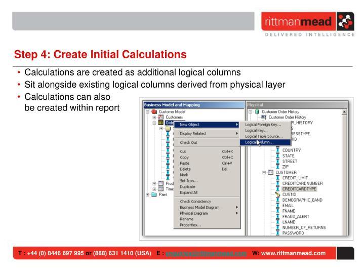 Step 4: Create Initial Calculations
