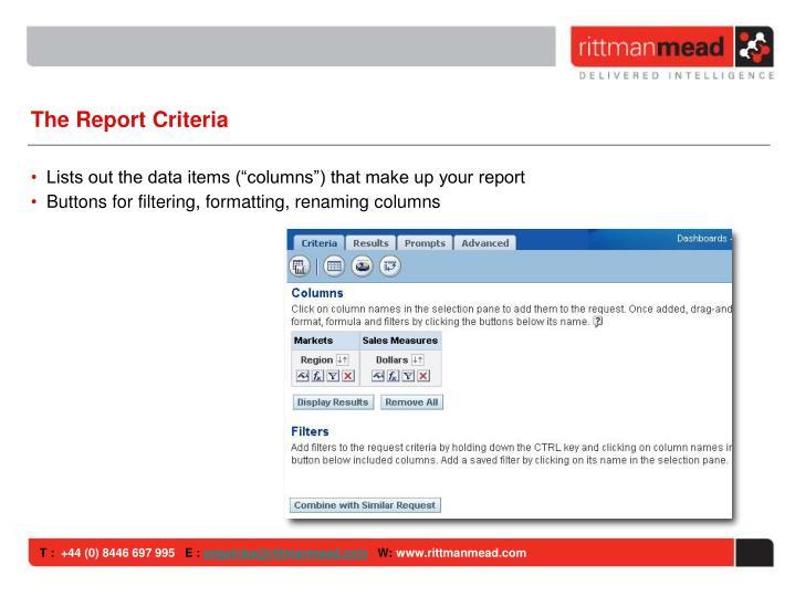 The Report Criteria