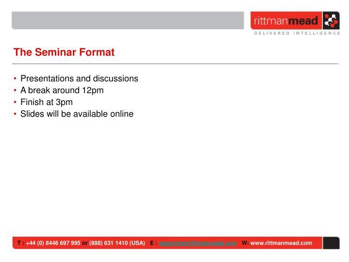 The Seminar Format